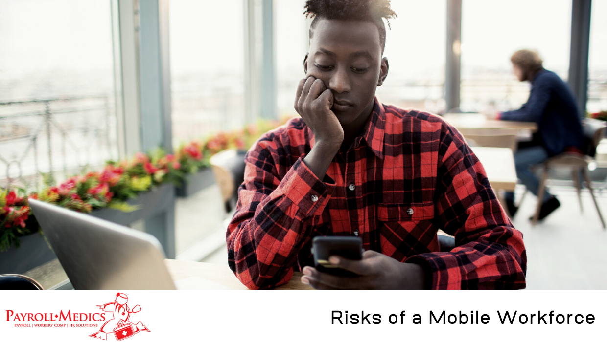 Risks of a Mobile Workforce