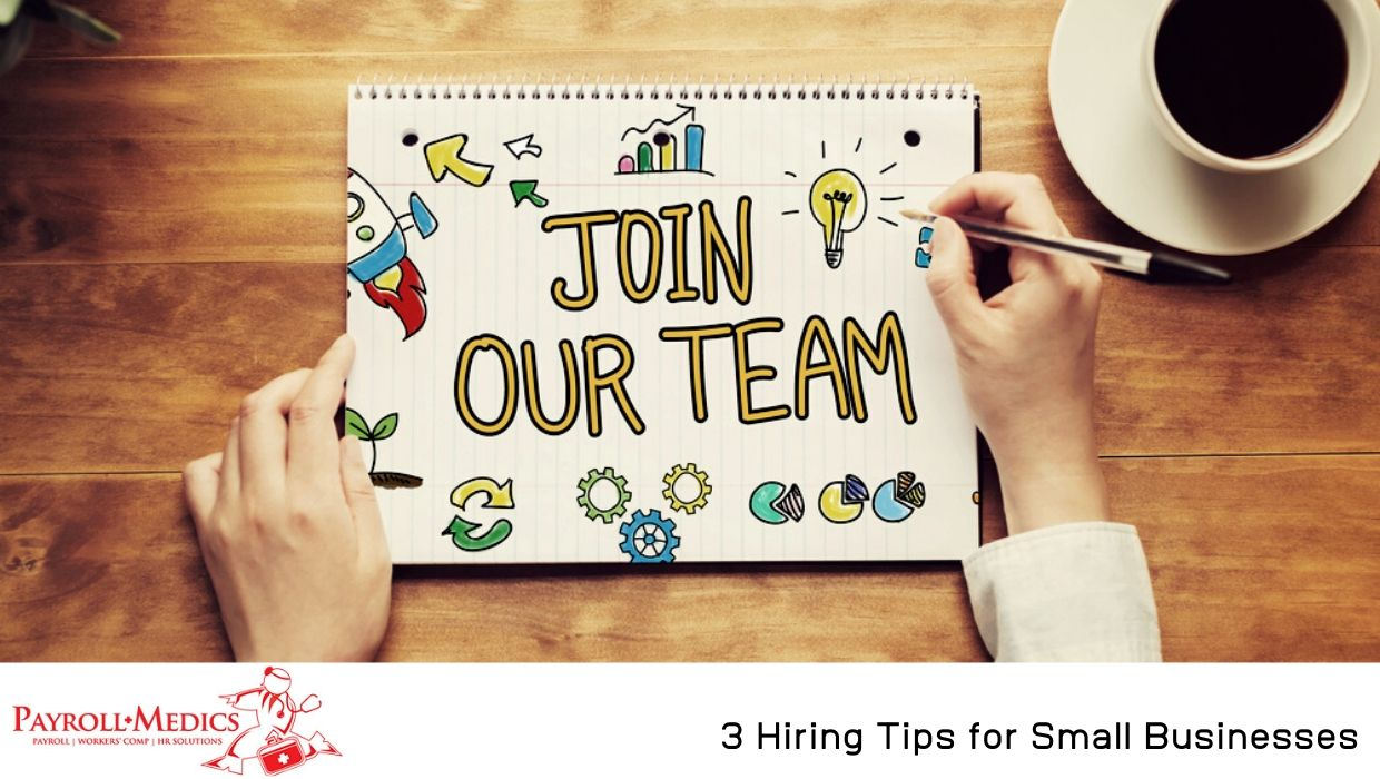 3 Hiring Tips for Small Businesses