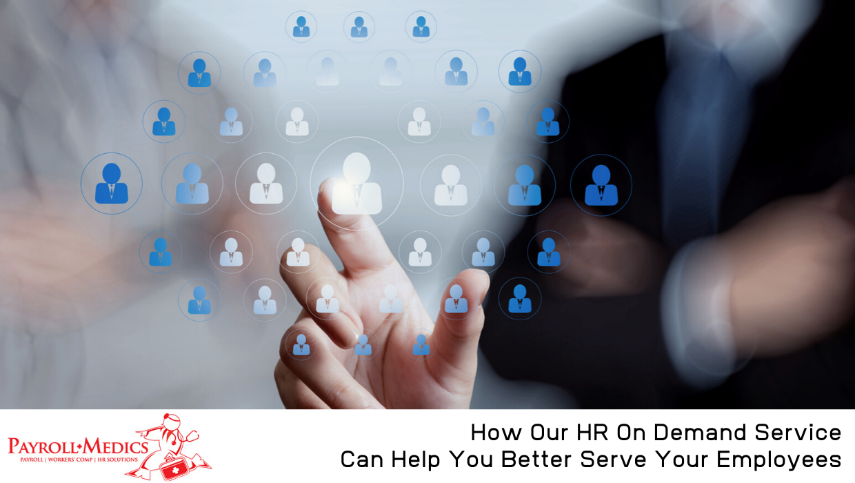 HR On Demand Service Can Help You Better Serve Your Employees