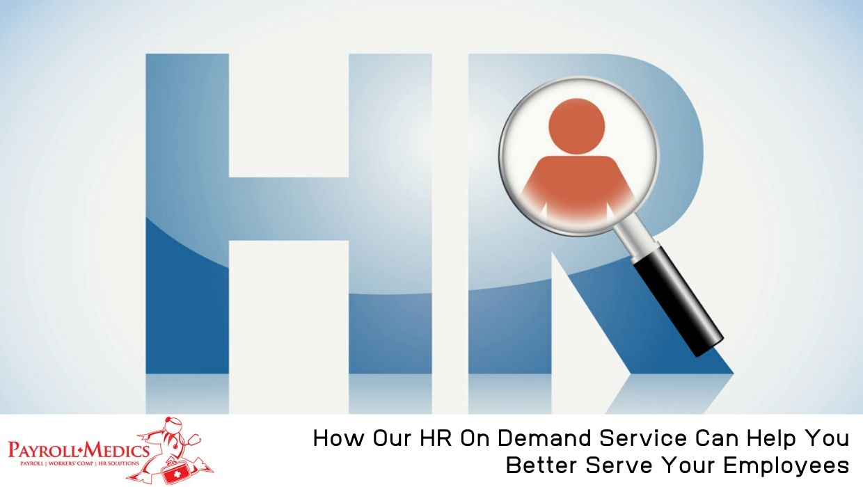 HR On Demand Can Help You Better Serve Your Employees